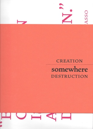 Somewhere Between Creation and Destruction