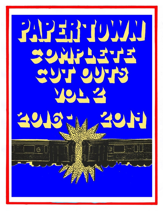Papertown Complete Cut Outs Vol. 2: 2016-2019