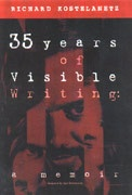 35 Years of Visible Writing : A Memoir