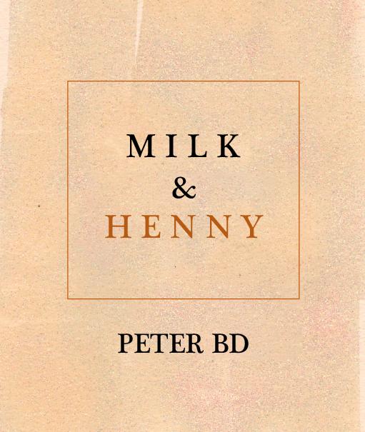 Milk and Henny