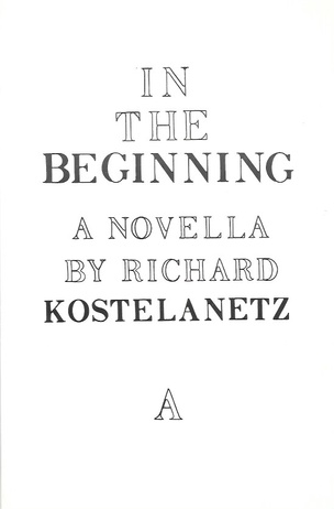 In The Beginning: A Novella