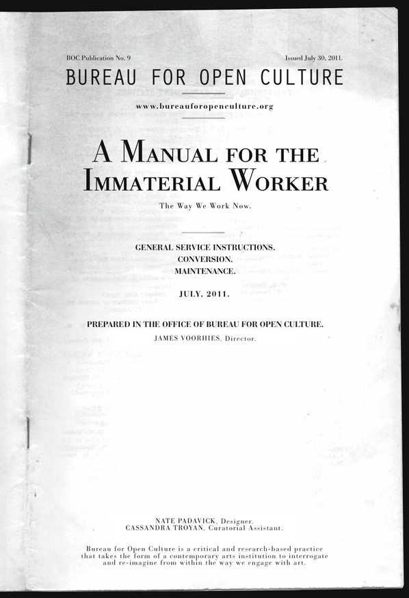 A Manual For The Immaterial Worker