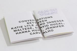 Jam on Toast : Conversations with Katie Lyle and Vanessa Maltese, David Hucal, Hanna Hur and Jennifer Carvalho