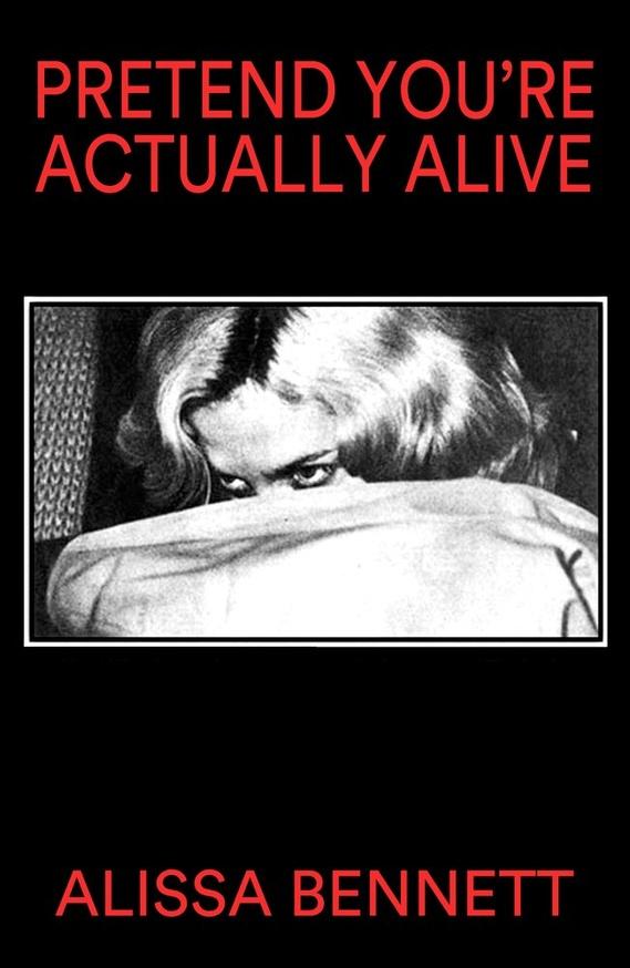 Pretend You're Actually Alive