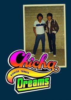 Chicha Dreams