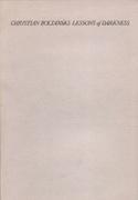 Christian Boltanski : Lessons of Darkness