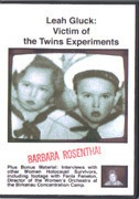 Leah Gluck : Victim of the Twins Experiment