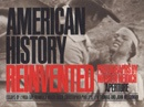 American History Reinvented