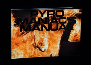 Pyromaniac's Manual