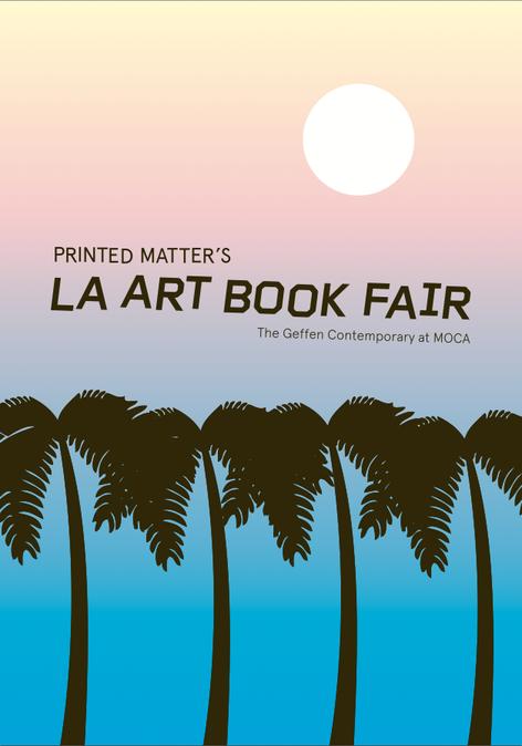 Printed Matter's LA ART BOOK FAIR 2015