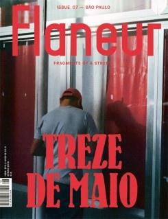 Flaneur Issue 07: Treze De Maio, Sao Paulo
