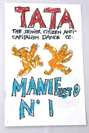 TATA The Senior Citizen Anti-Capitalism Dance Co.