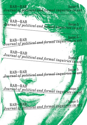 RAB-RAB: Journal for Political and Formal Inquiries in Art