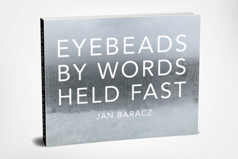 EYEBEADS By Words Held Fast Launch and Screening with Jan Baracz