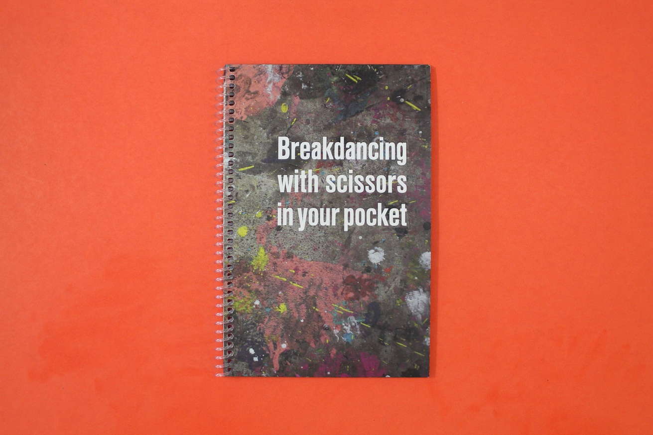 Breakdancing With Scissors In Your Pocket