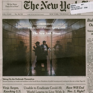 Front Pages with Pictures of Women Fighting Covid : The New York Times