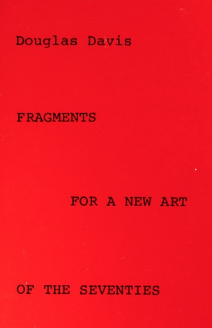 Fragments for a New Art of the Seventies