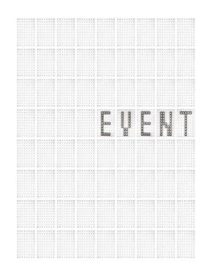 Today Is Today Is Today Is Today : Event, 2012