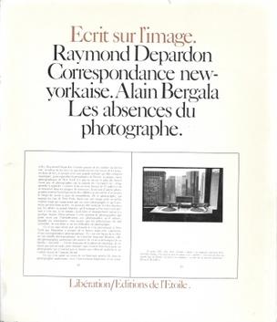 Ecrit sur l'image. Raymond Depardon—Correspondance newyorkaise. Alain Bergala—Les absences du photographe.