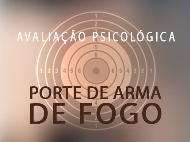 Avaliação psicológica para manuseio de arma de fogo (março)