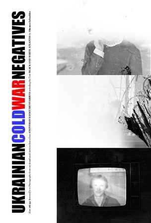 Ukrainian Cold War Negatives 8/45