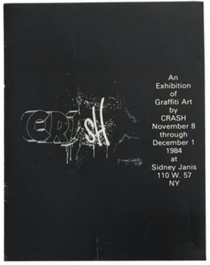 An Exhibition of Graffiti Art by CRASH and DAZE
