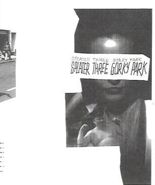 Splatter #3 : Gorky Park