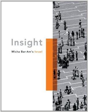 Insight : Micha Bar-Am's Israel