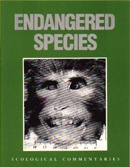 Endangered Species : Ecological Commentaries