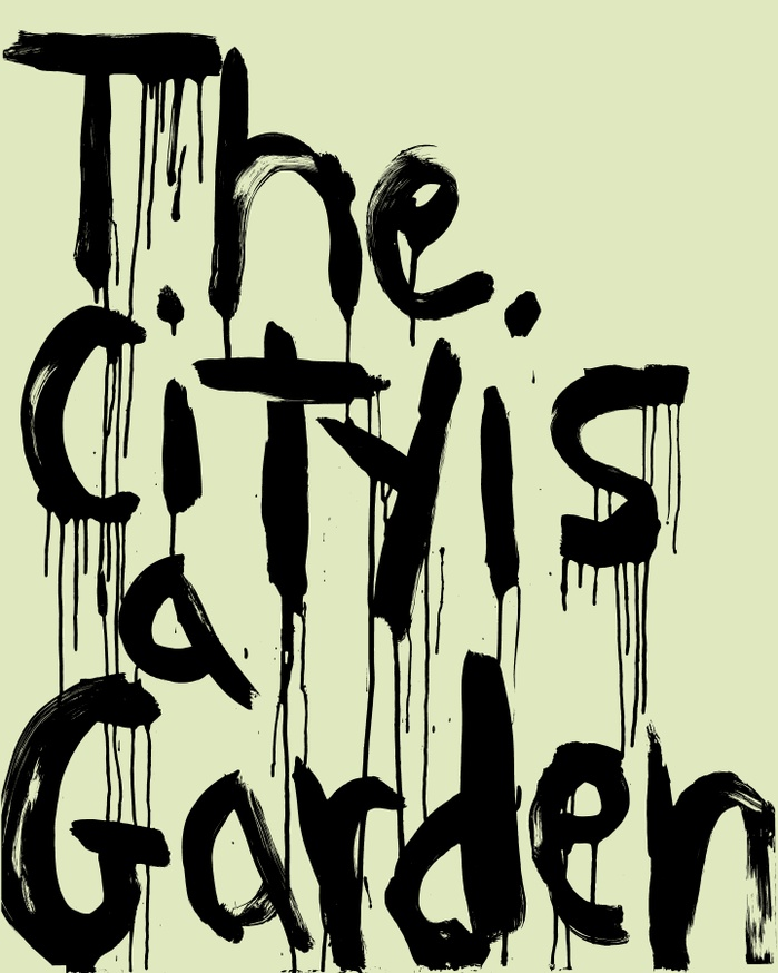 The City is a Garden, 2021