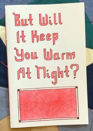 But Will It Keep You Warm At Night?