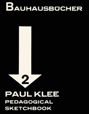 Bauhausbücher 2: Paul Klee Pedagogical Sketchbook