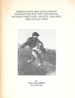 Observation and Scholarship Examinations for Art Historians, Museum Directors, Artists, Dealers, and Collectors