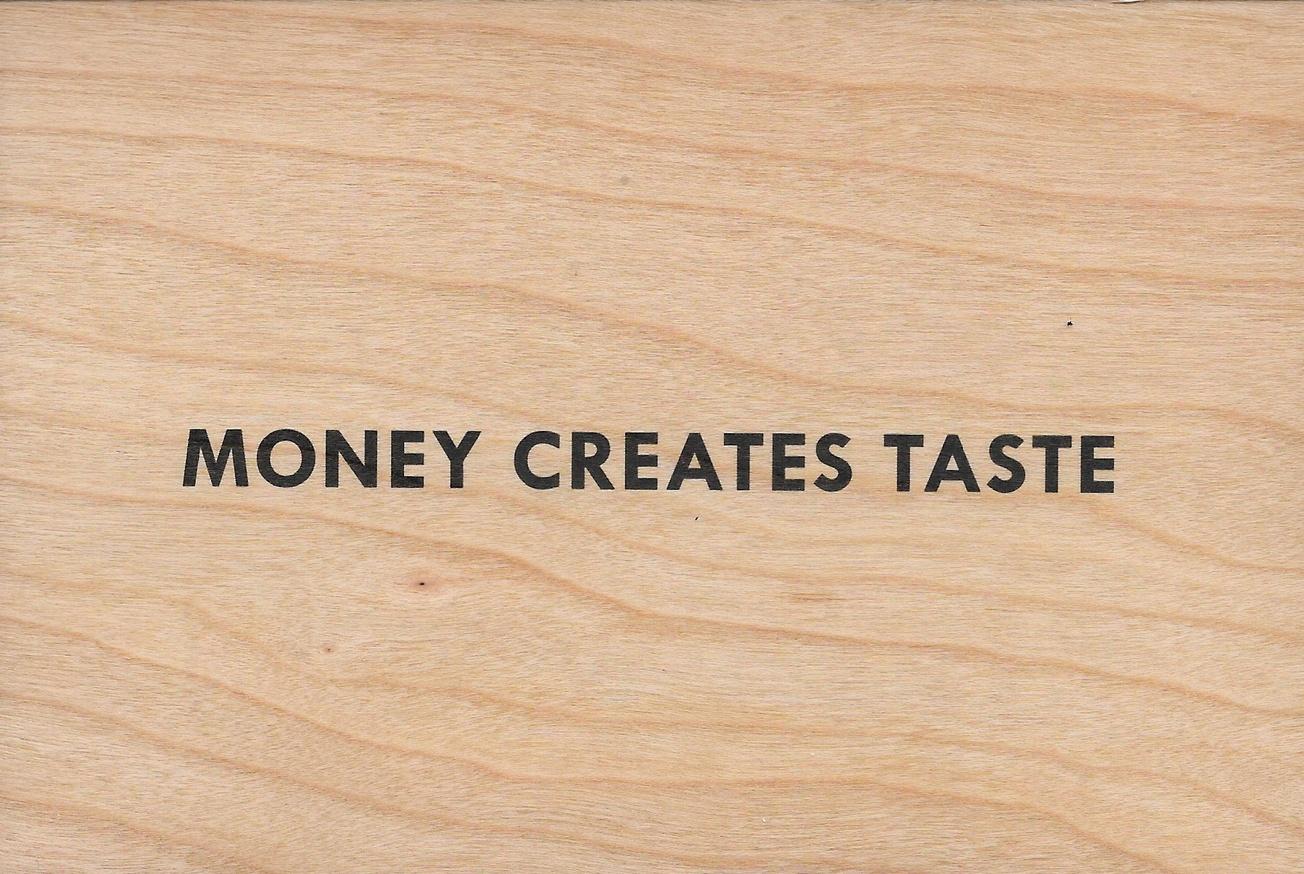 Money Creates Taste Wooden Postcard