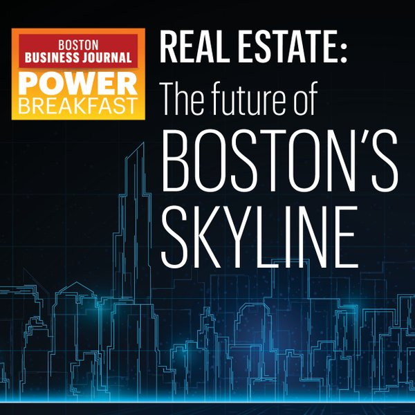 Real Estate Power Breakfast: The Future of Boston's Skyline