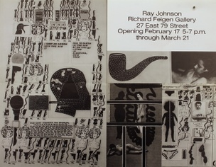 Ray Johnson : Richard Feigen Gallery, 27 East 79 Street, February 17 - March 21