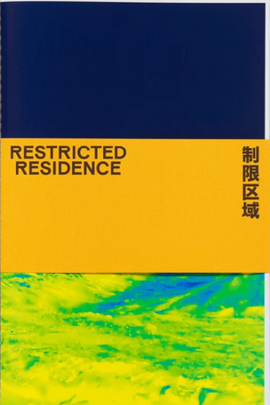 Restricted Residence