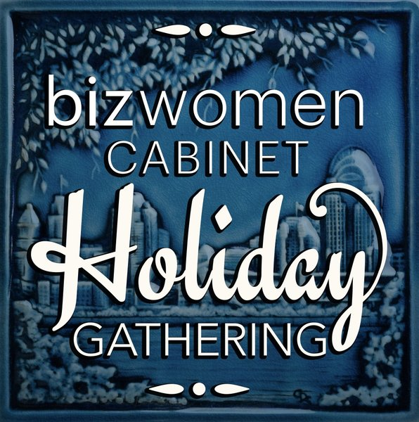 Bizwomen Cabinet Holiday Gathering