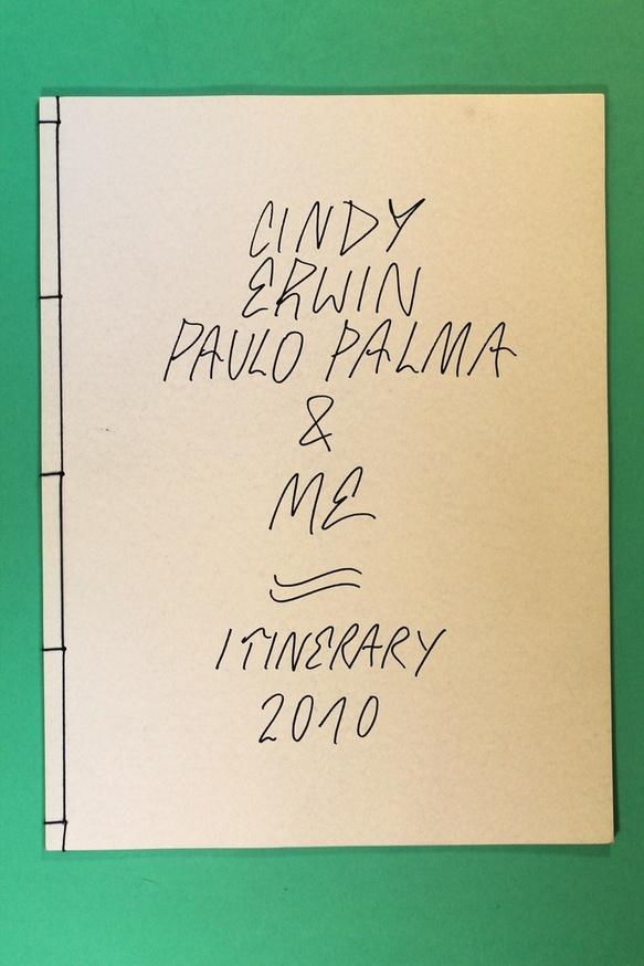 Cindy Erwin Paulo Palma & Me : Itinerary 2010 thumbnail 2