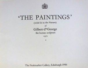 'The Paintings' (With Us in the Nature) of Gilbert & George, The Human Sculptors