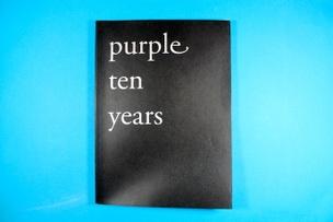 Purple Ten Years : Autumn 1992 - Fall 2002