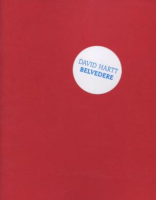 David Hartt : Belvedere