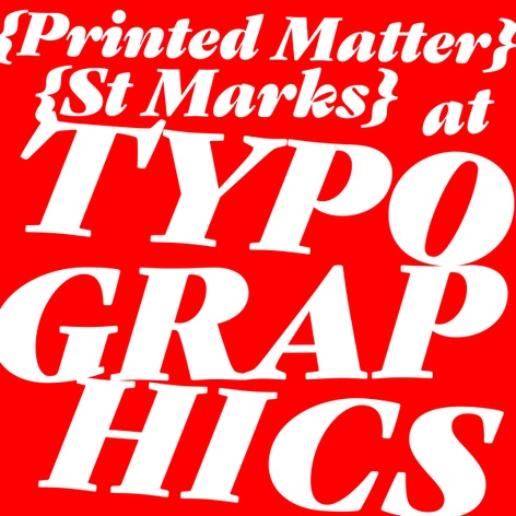 Printed Matter St Marks at Typographics Book Fair