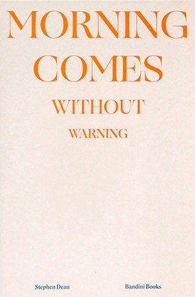 Morning Comes Without Warning