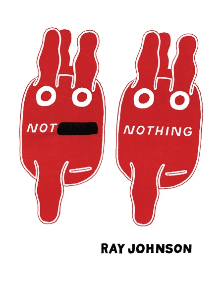 Not Nothing : Writings by Ray Johnson