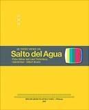 Three Views on Salto del Agua