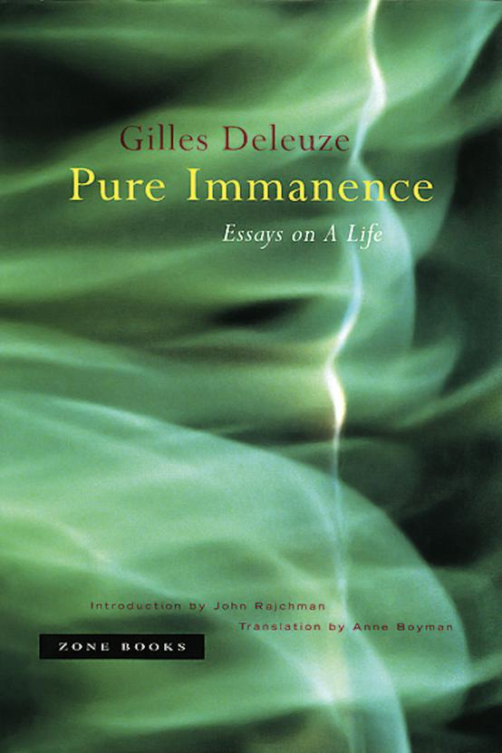 pure immanence essays on a life Pure immanence - essays on a life.