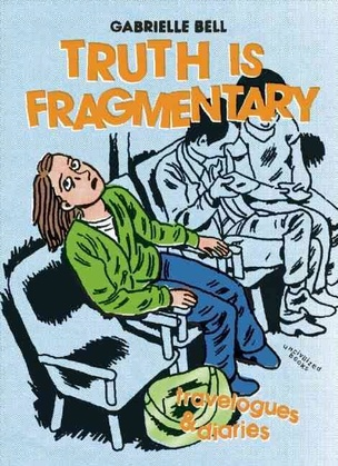 Adult Graphic Novels: Truth is Fragmentary