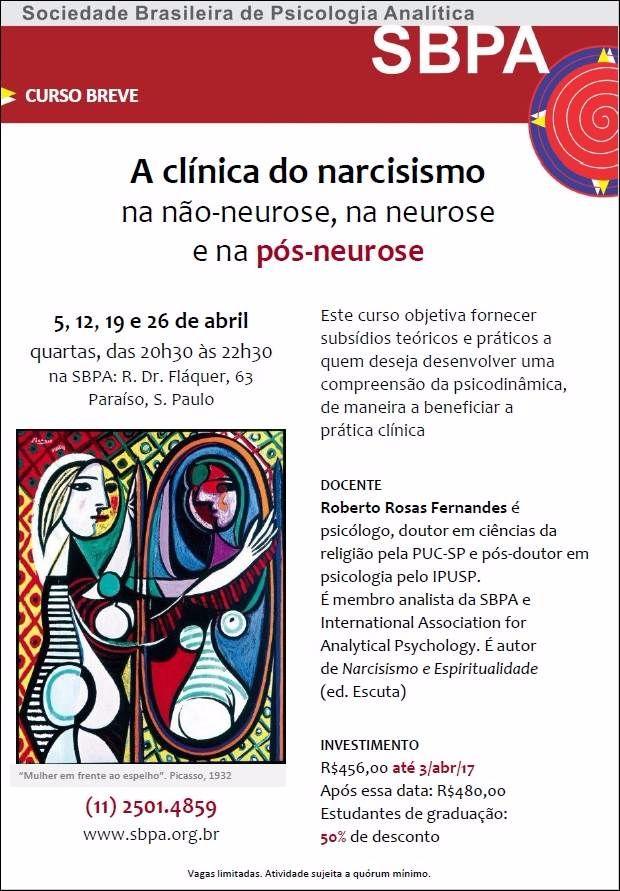 Curso Breve - A Clínica do Narcisismo na não neurose,  na neurose e na pós-neurose.