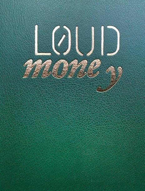 Loud Money